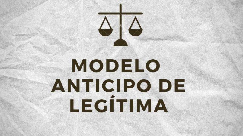 MODELO ANTICIPO DE LEGITIMA