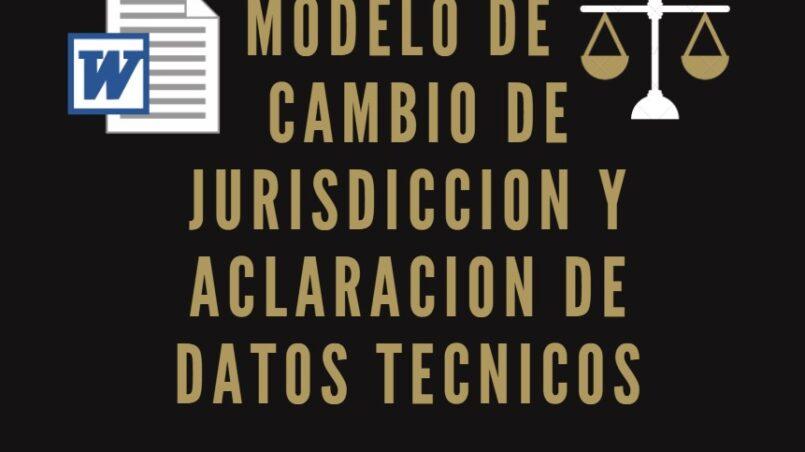 Cambio-de-jurisdiccion-y-aclaracion-de-datos-tecnico