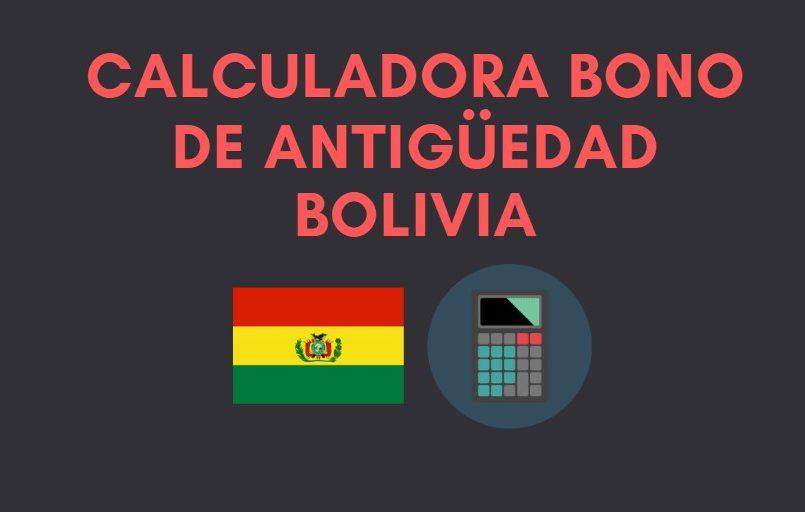 como se calcula el bono de antiguedad en bolivia