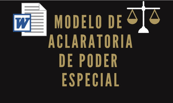 modelo aclaratoria de poder especial