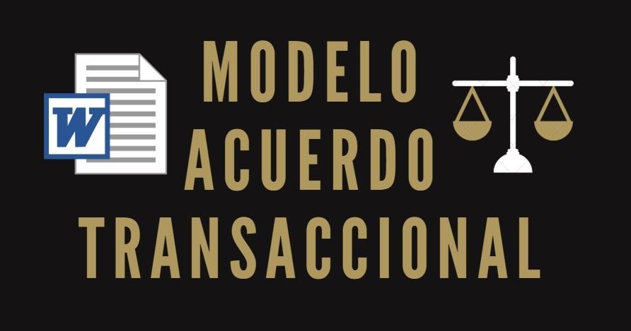 modelo acuerdo transaccional en formato word