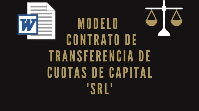 modelo de contrato de transferencia de cuotas de capital srl